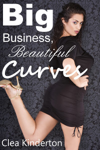 Big Business, Beautiful Curves