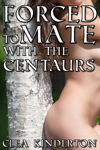 Forced to Mate with the Centaurs
